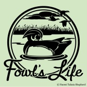 Fowl's Life - Custom Logo Design / Art Medium: Adobe Illustrator